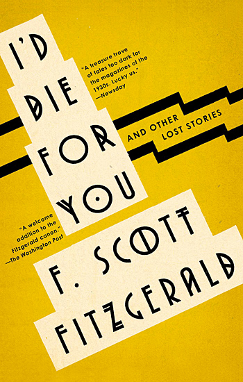 I'd Die for You and Other Lost Stories (Simon & Schuster, 2018)