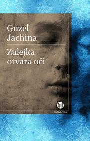 Zulejka otvára oči (Slovart, 2018)