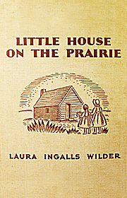Little House on the Prairie (Harper & Brothers, 1935)